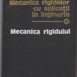 *9A(24)Dumitru Mangeron-MECANICA RIGIDELOR CU APLICATII IN INGINERIE-vol I - Carti Mecanica
