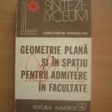 Teste admitere facultate - Geometrie plana si in spatiu pentru admitere la facultate - Autor : Constantin Ionescu-Tiu, d2