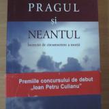 Carti bisericesti - Pragul si neantul - Adela Toplean