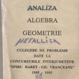 Carte hobby - (C928) ANALIZA, ALGEBRA, GEOMETRIE DE DUMITRU SAVULESCU SI OVIDIU COJOCARU, TEHNOREDACTARE COMPUTERIZATA : C.C.D. BACAU