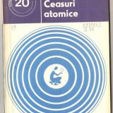 Carte hobby - (C962) CEASURI ATOMICE DE OCTAV C. GHEORGHIU, EDITURA STIINTIFICA SI ENCICLOPEDICA, BUCURESTI, 1978