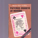 Istorie - PUTEREA INGRATA LA ROMANI DE MIRCEA RADU IACOBAN
