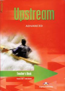UPSTREAM ADVANCED TEACHER'S BOOK de VIRGINIA EVANS ED. EXPRESS ...