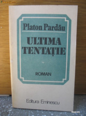 Roman - Platon Pardau - Ultima tentatie - 1985