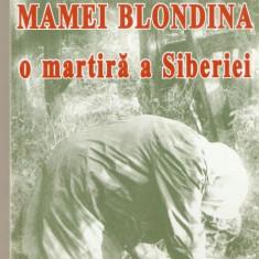 Suferintele mamei Blondina-o martira a siberiei - Vietile sfintilor