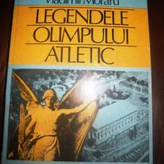 Carte despre Sport - Legendele Olimpului Atletic, de Vladimir Moraru