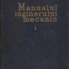 Manualul inginerului mecanic 2 - Organe de masini - Carti Mecanica