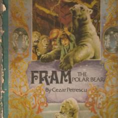 Carte educativa - (C553) FRAM THE POLAR BEAR BY CEZAR PETRESCU