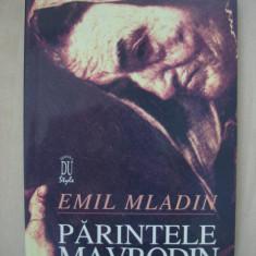 EMIL MLADIN - PARINTELE MAVRODIN { cu autograful si dedicatia autorului }