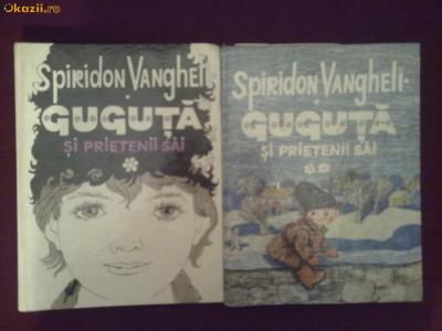 U21H  Spiridon Vangheli - Guguta si prietenii sai (2 vol.) foto