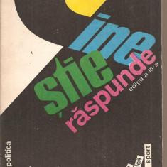 (C2643) CINE STIE RASPUNDE EDITIA A III-A, DE MIHAI FERASCU, EDITURA POLITICA, BUCURESTI, 1977, EDITIE COMPLETATA DE ANTOANETA IORDACHE - Carte Cultura generala