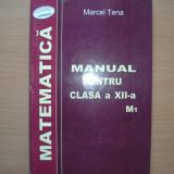 Manual MATEMATICA pentru Clasa a XII-a M1 - Carte Matematica