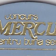 Insigna MERCUR Pentru buna servire