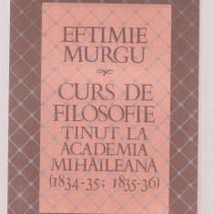 Eftimie Murgu - Curs de filosofie tinut la Academia Mihaileana - Curs hobby