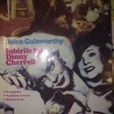 IUBIRILE LUI DINNY CHERRELL - JOHN GALSWORTHY