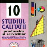 Manual scolar - STUDIUL CALITATII - MANUAL PENTRU CLASA A X A de NICOLAE DRAGULANESCU ED. NICULESCU