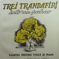 6 - PARTITURA MUZIC. DE COLECTIE - TREI TRANDAFIRI INTR-UN PAHAR - EMIL MOTA - CANTEC PENTRU VOCE SI PIAN - CUVINTE O.GOGA - EDIT. CUGETAREA DELAFRA