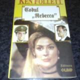 Codul Rebecca - Ken Follett - 1994 - Carte de aventura