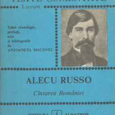 Russo, A. - CINTAREA (CANTAREA) ROMANIEI, ed. Albatros, Bucuresti, 1985 - Manual scolar Altele, Romana