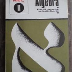 Carte Matematica - C. Gautier, G. Girard, A. Lentin - Algebra. Functii numerice, aplicatii diverse
