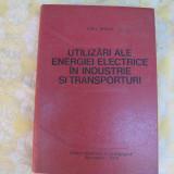 Carte tehnica - Utilizariale energiei electrice in industrie si transporturi Micu.E