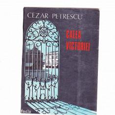 CEZAR PETRESCU -CALEA VICTORIEI - Roman