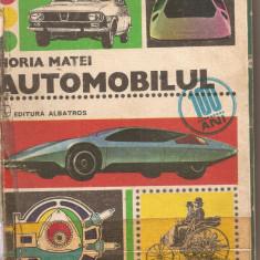(C2879) AUTOMOBILUL DE HORIA MATEI, EDITURA ALBATROS, BUCURESTI, 1977 - Carti auto