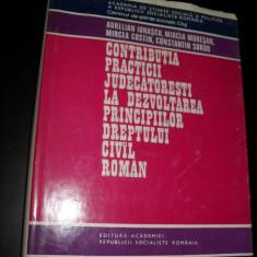 A. Ionascu Contributia practicii judecatoresti la dezvoltarea principiilor dreptului civil roman 2 vol - Carte Drept civil