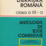 Manual Clasa a XII-a, Romana - Literatura romana. Clasa a XII-a. Antologie de texte comentate - M.Boatca, S.Boatca, M.Iancu