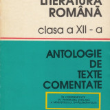 Literatura romana. Clasa a XII-a. Antologie de texte comentate - M.Boatca, S.Boatca, M.Iancu - Manual scolar, Clasa 12