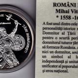 Medalii Romania - Seria ROMANI MARI, Mihai Viteazul, argint pur 0, 999;10, 37 gr