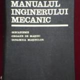 GH BUZDUGAN - MANUALUL INGINERULUI MECANIC ( VOL 3) - MECANISME, ORGANE DE MASINI, DINAMICA MASINILOR