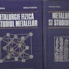 (C3311) METALURGIE FIZICA SI STUDIUL METALELOR DE SUZANA GADEA SI MARIA PETRESCU, VOL. 1, 2, 3, EDP, BUCURESTI, 1979 - Carti Metalurgie