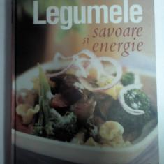 LEGUMELE - SAVOARE SI ENERGIE - 250 de retete cu legume pentru fiecare masa- Reader's Digest - Carte Alimentatie