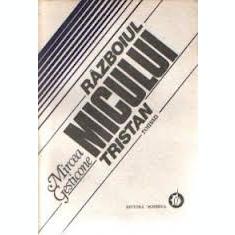Mircea Gesticone Razboiului micului Tristan. Vest - Roman