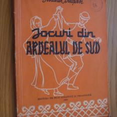 JOCURI DIN ARDEALUL DE SUD -- Andrei Bucsan -- [ 1957, 114 p.; tiraj 2175 ex. ] - Carte Hobby Folclor