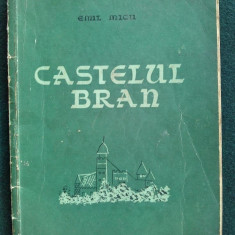 Castelul Bran - Emil Micu / Bucuresti 1957 - Hobby Ghid de calatorie