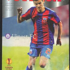 UEFA EUROPA LEAGUE*FC STEAUA BUCURESTI vs UJPEST FC - Program meci