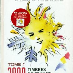 Franta. 2008 Catalog filatelic YVERT TELLIER -Franta- BONUS bloc semnat MARC TARASKOFF