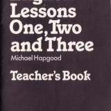 ENGLISH LESSONS ONE, TWO AND THREE. TEACHER'S BOOK de MICHAEL HAPGOOD