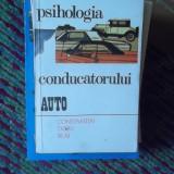Carti auto - PSIHOLOGIA CONDUCATORULUI AUTO