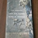 YVES FRONTENAC - ORGI ALE TACERII. NUNTI IN TENEBRE. sf