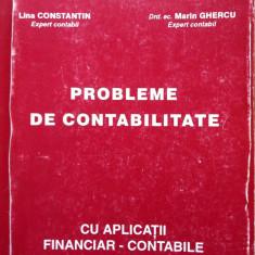 PROBLEME DE CONTABILITATE - Constantin Silion, Lina Constantin, Marin Ghercu - Carte Contabilitate