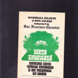 MARSHALL KIDUFF -RON JAVERS -SECTA SINUCIGASA