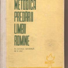Carti de stiinta - (C4190) METODICA PREDARII LIMBII ROMANE IN SCOALA GENERALA DE 8 ANI DE STANCIU STOIAN SI COLECTIVUL, EDP, 1964