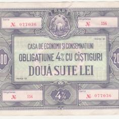 (3) ROMANIA - OBLIGATIUNE C.E.C. 200 LEI - TRANSA I - REPUBLICA SOCIALISTA ROMANIA, Romania de la 1950