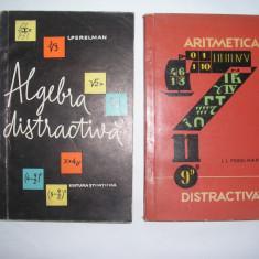 Algebra distractiva/Aritmetica distractiva   I Perelman,2 vol,rf5/2