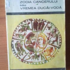 Roman - D9 MIHAIL SADOVEANU - Zodia cancerului sau vremea Ducai Voda
