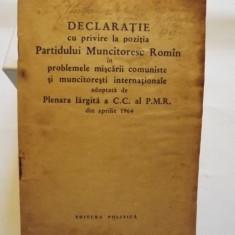 DECLARATIE CU PRIVIRE LA POZITIA PMR IN PROBLEMA MISCARII COMUNISTE SI MUNCITORESTI INTERNATIONALE - Istorie