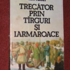 Ion Faiter - Trecator prin tirguri si iarmaroace - Istorie